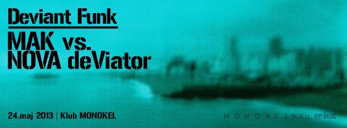 deviant_funk_MAK_NOVA_deVIATOR_24_maj_2013