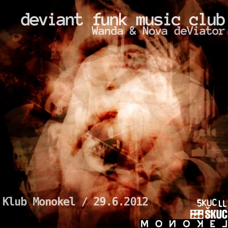 deviant_funk_monokel_29_6_2012